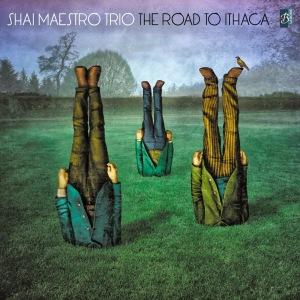 Shai_Maestro_Trio-The_Road_To_Ithaca